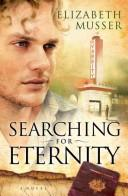 Cover of: Searching for eternity | Elizabeth Musser
