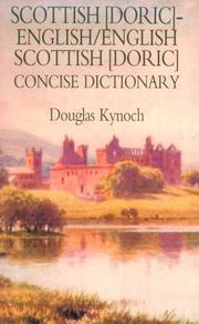 Cover of: Dic Scottish (Doric)-English/English-Scottish (Doric) Concise Dictionary (Hippocrene Concise Dictionary) | Douglas Kynoch