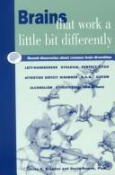 Cover of: Brains that work a little bit differently | Allen D. Bragdon