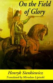 Cover of: Na polu chwały: an historical novel of the time of King John Sobieski