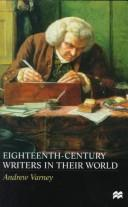 Cover of: Eighteenth-century writers in their world