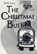 Cover of: The Christmas bus