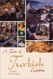 Cover of: A taste of Turkish cuisine | Nur İlkin