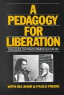 Cover of: A pedagogy for liberation