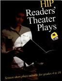 Cover of: HIP readers' theater plays