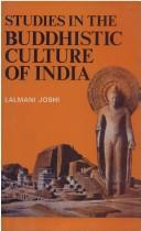 Cover of: Studies in the Buddhistic culture of India