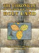 Cover of: The chronicle of pilgrimage to the Holy Land |