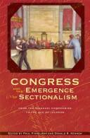 Cover of: Congress and the emergence of sectionalism |