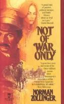 Cover of: Not of war only