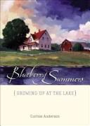 Cover of: Blueberry summers | Curtiss Anderson