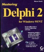 Cover of: Mastering Delphi 2 for Windows 95/NT | Marco CantuМЂ