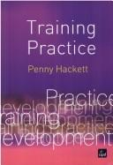 Cover of: Training practice | Penny Hackett