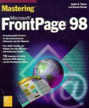 Mastering Microsoft FrontPage 98 by Daniel A. Tauber