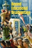 Cover of: Beyond educational disadvantage |