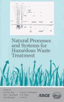 Cover of: Natural processes and systems for hazardous waste treatment |