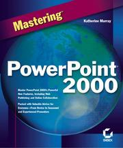 Cover of: Mastering PowerPoint 2000