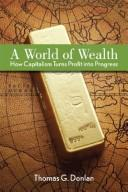 Cover of: world of wealth | Thomas G. Donlan