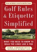 Cover of: Golf rules & etiquette simplified | John Companiotte