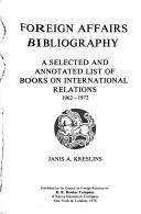 Cover of: Foreign affairs bibliography | Janis A Kreslins