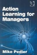 Cover of: Action learning for managers