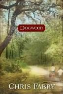 Cover of: Dogwood