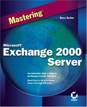 Cover of: Mastering Microsoft Exchange Server 2000 | Barry Gerber