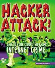 Cover of: Hacker attack | Mansfield, Richard