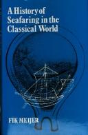 Cover of: A history of seafaring in the classical world