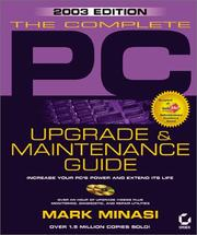 Cover of: The Complete PC Upgrade and Maintenance Guide | Mark Minasi