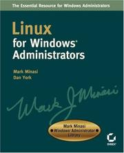 Cover of: Linux for Windows Administrators (Mark Minasi Windows Administrator Library)