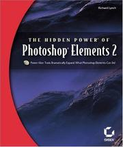 Cover of: The Hidden Power of Photoshop Elements 2 | Richard Lynch