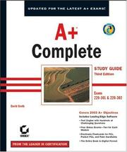 Cover of: A+ Complete Study Guide, Third Edition (220-301 and 220-302) | David Groth