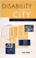 Cover of: Disability and the city