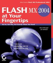 Cover of: Flash MX 2004 at your fingertips | Sham Bhangal