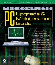 Cover of: The Complete PC Upgrade and Maintenance Guide, 15th Edition