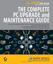 Cover of: The Complete PC Upgrade and Maintenance Guide, 16th Edition