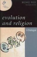 Cover of: Evolution and religion: a dialogue