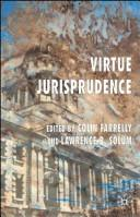 Cover of: Virtue jurisprudence |