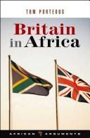 Cover of: Britain in Africa | Tom Porteous
