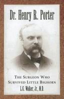 Cover of: Dr. Henry R. Porter | L. G. Walker
