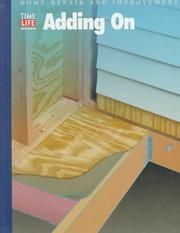 Cover of: Adding on (Home Repair and Improvement (Updated Series))