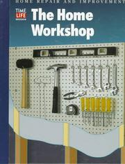 Cover of: The Home Workshop (Home Repair and Improvement (Updated Series))