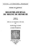 Registre-journal du règne de Henri III by Pierre de L'Estoile