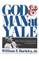 "Cover of: God and man at Yale: the superstitions of ""academic freedom"""