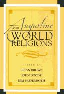 Cover of: Augustine and world religions | Brian Brown