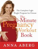 Cover of: The 30-minute pregnancy workout book | Anna Aberg