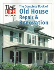 Cover of: The complete book of old house repair & renovation