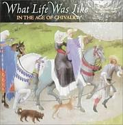 Cover of: What Life Was Like: In the Age of Chivalry