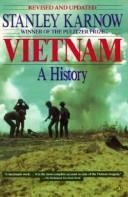 Vietnam, a history by Stanley Karnow