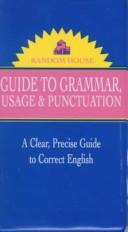 Cover of: The Random House guide to grammar, usage, and punctuation